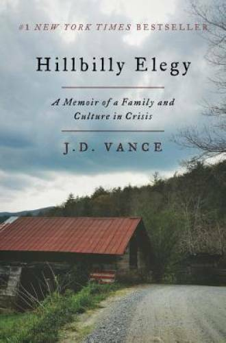 Hillbilly Elegy: A Memoir of a Family and Culture in Crisis VERY GOOD