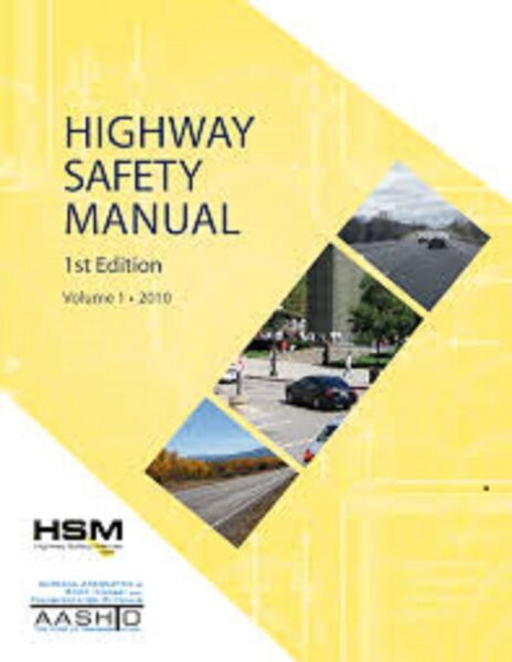 Highway Safety Manual 1st First Edition 2010 PE Exam Vol 123 READ DESCRIPTION