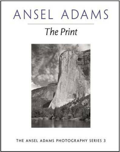 The Print Ansel Adams Photography Paperback By Adams Ansel VERY GOOD
