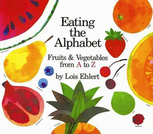 Eating the Alphabet Board book By Ehlert Lois GOOD