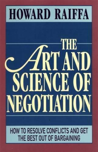 The Art and Science of Negotiation Paperback By Raiffa Howard GOOD