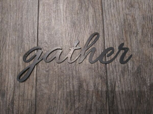 GATHER Metal Wall Art Word Quote Metal Sign Decor Steel rustic home 10 x 4.5 in