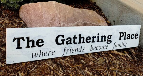 """The Gathering Place Large Rustic Wood Sign Farmhouse Primitive Family Gather 30"""""""