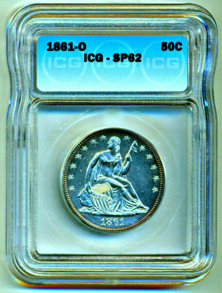 1861-O Branch Mint Proof ◉ ICG SP62 ◉ Seated Liberty Half Dollar ◉ ICG Certified