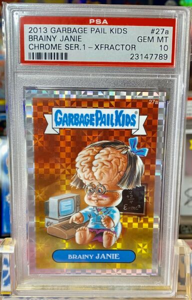 2013 GPK Garbage Pail Kids Brainy JANIE 27a CHROME 1 XFRACTOR PSA GEM MT 10