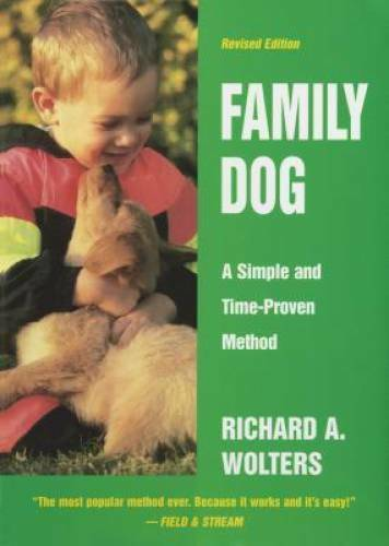 Family Dog: A Simple and Time Proven Method Hardcover GOOD $4.70