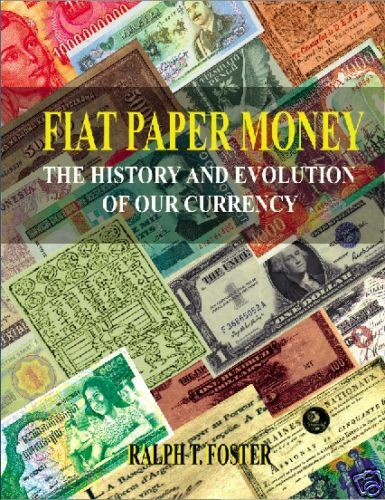 Fiat Paper Money The History amp; Evolution of our Currency©