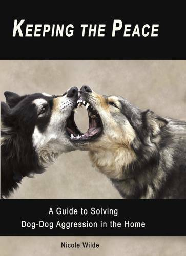 Keeping the Peace: A Guide to Solving Dog Dog Aggression in the Home VERY GOOD $159.98