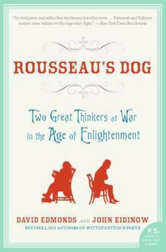 Rousseau#x27;s Dog: Two Great Thinkers at War in the Age of Enlightenment GOOD $3.99