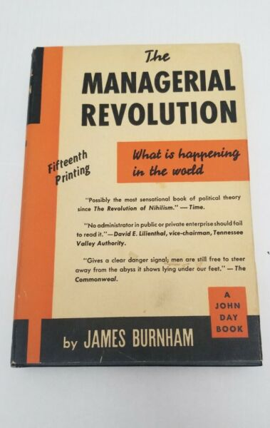 The Managerial Revolution by JAMES Burnham 1941 15th printing $575.00