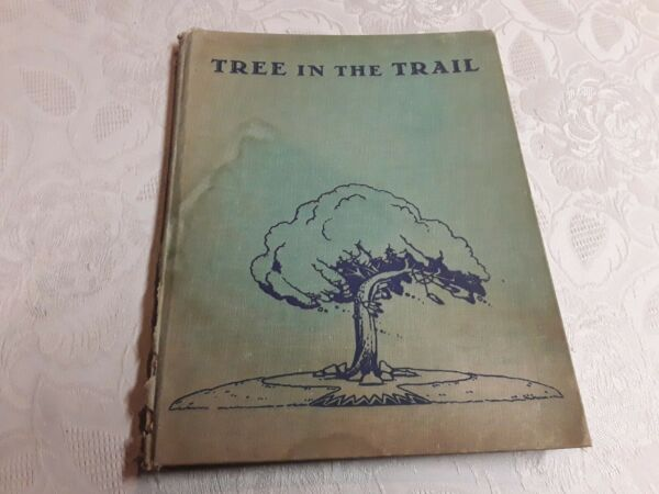 1942 First Edition quot; TREE IN THE TRAIL quot;