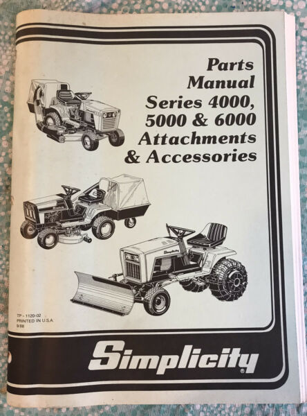 Simplicity Parts Manual Series 4000 5000 amp; 6000 Parts amp; Accessories. TP 1120