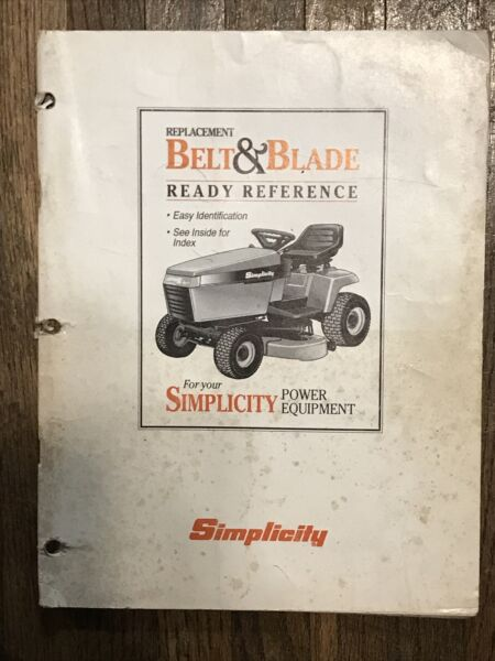 ORIGINAL SIMPLICITY MOWER BELT amp; BLADE REFERENCE MANUAL