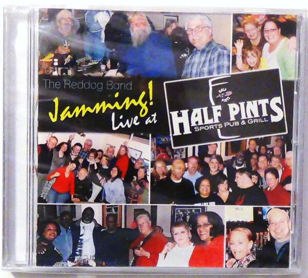 The Red Dog Band Jamming Live at Half Pints Sports Pub amp; Grill CD New Sealed $17.95