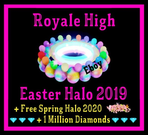 ROBLOX ROYALE HIGH EASTER HALO 2019 RH DIAMONDS **READ DESCRIPTION**