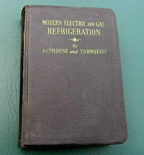 1945 Modern Electric and Gas Refrigeration Althouse amp; Turnquist HB $5.99