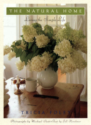 The Natural Home: Living the Simple Life Hardcover VERY GOOD $3.80