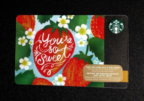 🇨🇦 CANADA STARBUCKS quot; STRAWBERRY YOU#x27;RE SO SWEET quot; #6113 GIFT CARD NEW