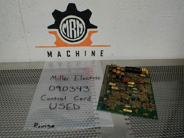 Miller Electric Assembly No. 090343 Control Card Circuit Board Used Warranty $89.99