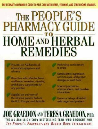 People's Pharmacy Guide to Home and Herbal Remedies