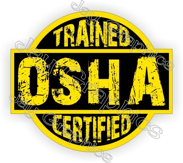 OSHA Trained Certified Hard Hat Decal   Helmet Sticker Safety Label Toolbox USA