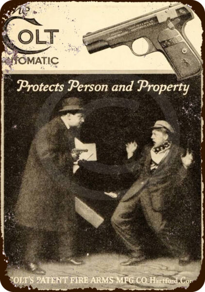 1915 Colt Automatic Pistols for Protection Reproduction Metal tin Sign 8 x 12