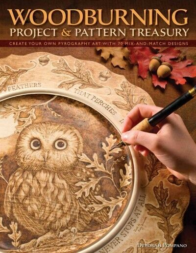 Woodburning Project & Pattern Treasury : Create Your Own Pyrography Art with ...