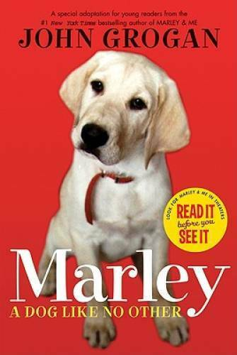 Marley: A Dog Like No Other Paperback By Grogan John GOOD $4.39