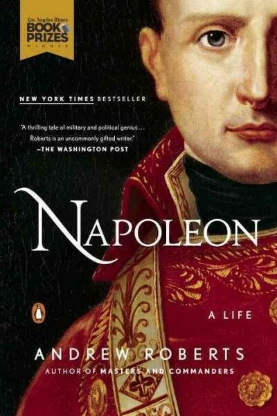 Napoleon : A Life Paperback by Roberts Andrew Brand New Free shipping in ...