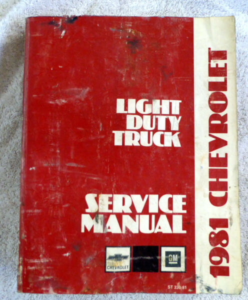 1981 Factory  Chevrolet Light Duty Truck Shop Manual