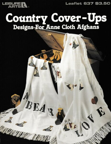 Country Cover Ups Designs for Anne Cloth Afghans Cross Stitch Leisure Arts 637 $5.75