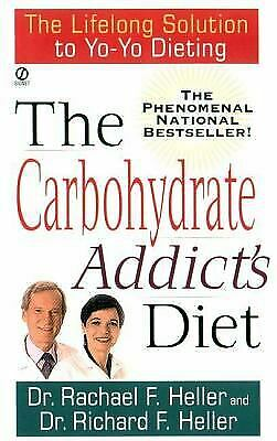 Carbohydrate Addict#x27;s Diet : The Lifelong Solution to Yo Yo Dieti $4.54