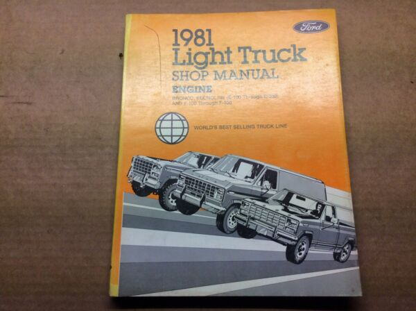 "1981 Ford Light Truck Shop Manual ""Engine"""