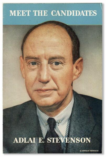 Democratic National Committee. Meet the Candidates Adlai E. Stevenson...[1952]