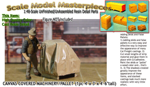 Scale Model MasterpiecesYorke Canvas Covered Machinery Palleted (1pc) On30