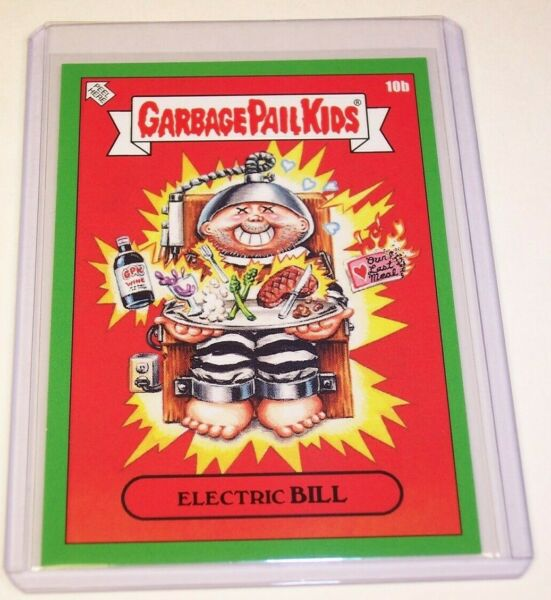 Garbage Pail Kids 2019 Valentine's Day is Gross GREEN Electric BILL 10b GPK