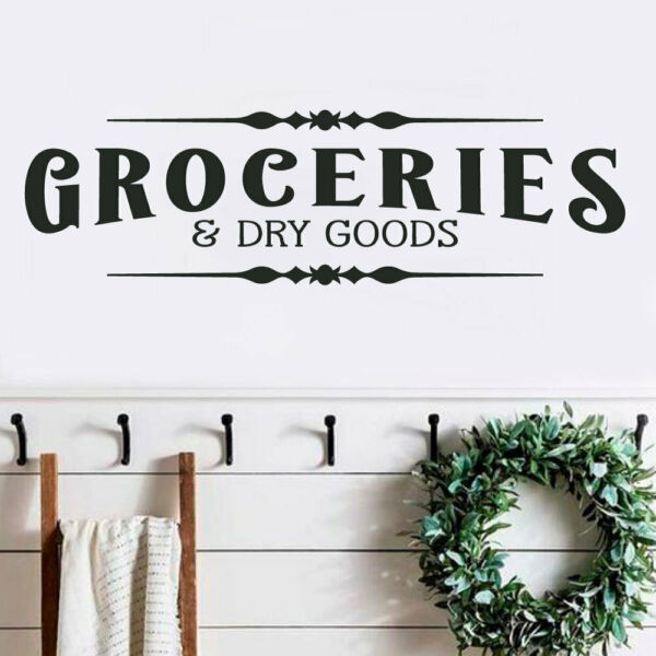 GROCERIES AND DRY GOODS Pantry  Rustic Farmhouse Home Wall Decal Words Decor