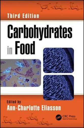 Carbohydrates in Food Third Edition Food Science and Technology VERY GOOD $159.98