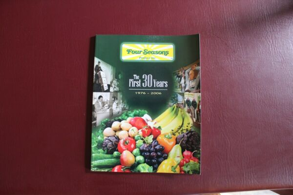 The First Thirty Years Four Seasons Produce Ephrata Pa 2007 Phil Ruth Limited ed