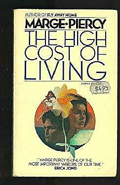 The High Cost of Living Mass Market Paperbound Marge Piercy $4.49