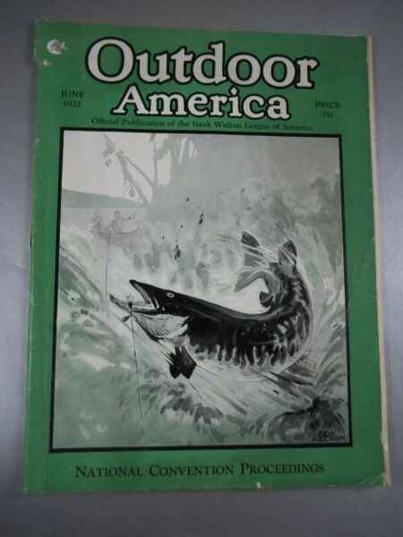 PRE OWNED USED OUTDOOR AMERICAN MAGAZINE JUNE 1932 W WEAR BUT COMPLETE $4.01
