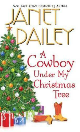 A Cowboy Under My Christmas Tree Mass Market Paperback By Dailey Janet GOOD