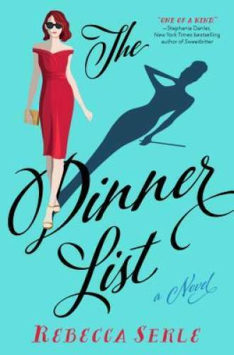 The Dinner List: A Novel Paperback By Serle Rebecca VERY GOOD