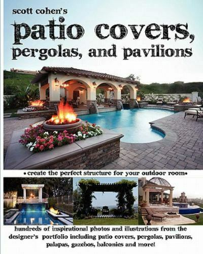 Scott Cohen#x27;s Patio Covers Pergolas and Pavilions Brand New Free shipping... $30.14
