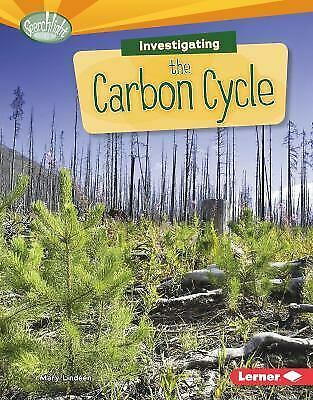Investigating the Carbon Cycle Hardcover Mary Lindeen $4.49