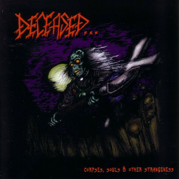 DECEASED Corpses Souls & Other Strangeness CD 19 tracks SEALED NEW 2003 KM USA