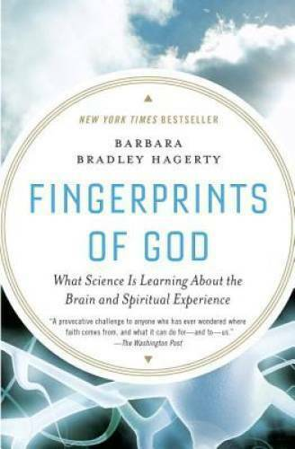 Fingerprints of God: What Science Is Learning About the Brain and Spiritu - GOOD