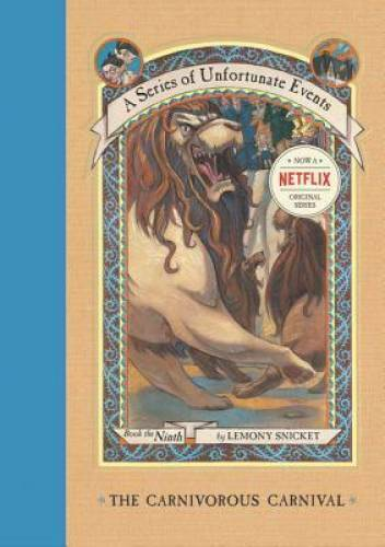 The Carnivorous Carnival A Series of Unfortunate Events # 9 VERY GOOD