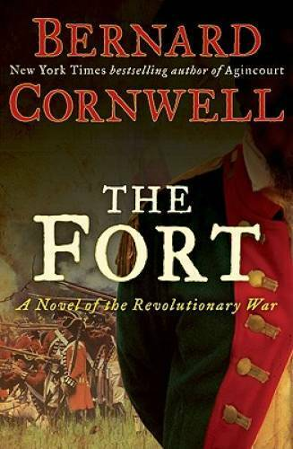 The Fort: A Novel of the Revolutionary War Hardcover GOOD