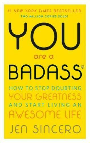 You Are a Badass: How to Stop Doubting Your Greatness and Start Living an GOOD $3.69